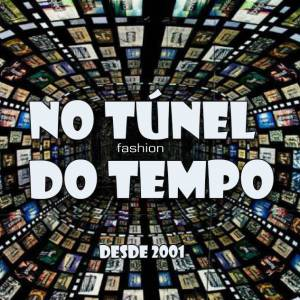 No Túnel do Tempo - anos 2002 e 2003